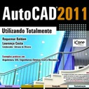 Autocad 2011 - Utilizando Totalmente